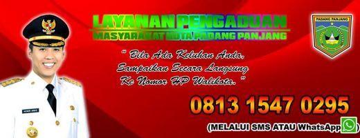 Lapor Pak Walikota! Layanan Aspirasi dan Pengaduan Padang Panjang, Ada Keluhan, Sampaikan ke Nomor 0813 1547 0295